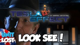 Tesla Effect: A Tex Murphy Adventure - Gameplay - Look See!