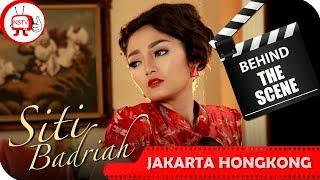 Siti Badriah - Behind The Scenes Video Klip Jakarta Hongkong - TV Musik Indonesia
