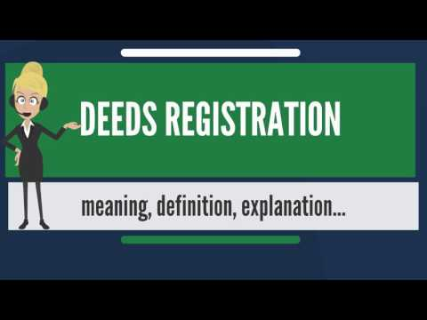 What is DEEDS REGISTRATION? What does DEEDS REGISTRATION mean? DEEDS REGISTRATION meaning