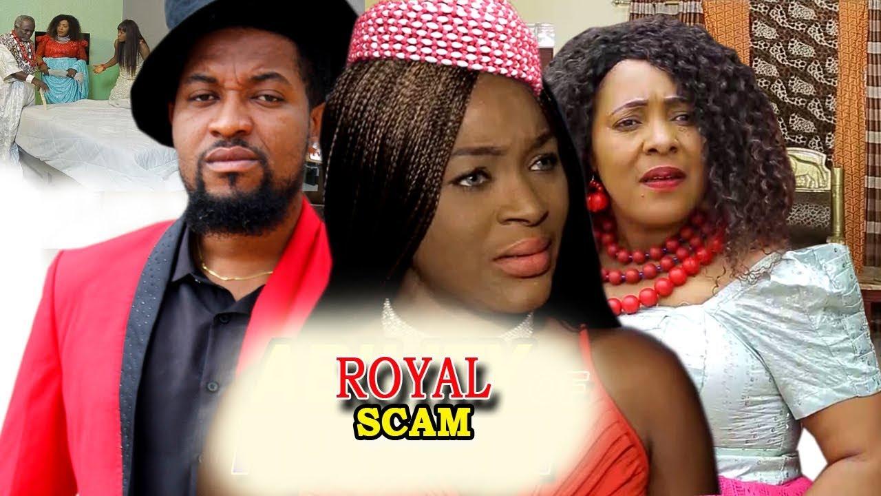 Download Royal Scam Season 1 & 2 - 2019 Latest Nigerian Movie