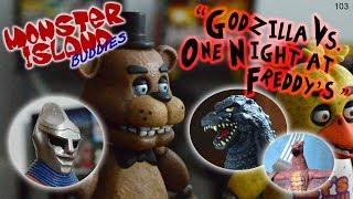 "Monster Island Buddies Ep 103: ""Godzilla Vs. One Night at Freddy"