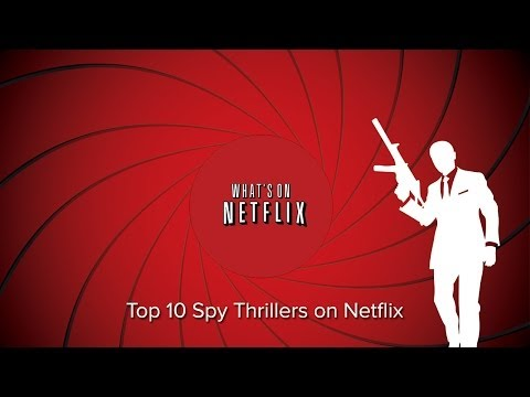 Top 5 Spy Thrillers Streaming on Netflix