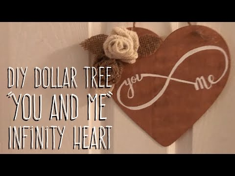 "DIY Dollar Tree  ""You and Me""  Infinity Heart"