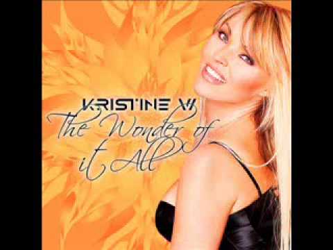 Kristine W - Wonder Of It All