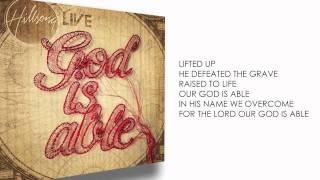 God is Able Lyric Video - Hillsong Worship
