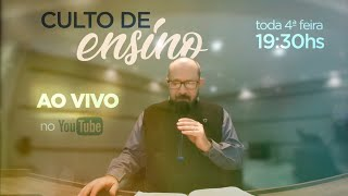 Culto de Ensino - ao vivo - 09/09/2020