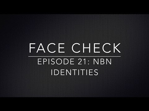 Face Check Episode 21 - NBN Identities
