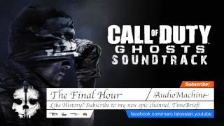 Call of Duty Ghosts Soundtrack: The Final Hour