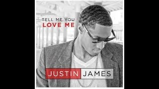 Justin James - Tell Me You Love Me (Official Video)
