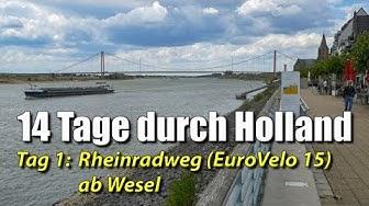 14 Tage mit dem Rad durch Holland - Tag 1: Rheinradweg ab Wesel (EuroVelo 15)