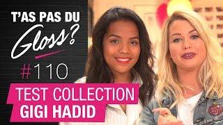 T'as Pas du Gloss ? #110 : EnjoyPhoenix & Dazzling Drew testent la collection Gigi Hadid