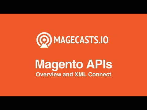 Magento API - Overview And XML Connect
