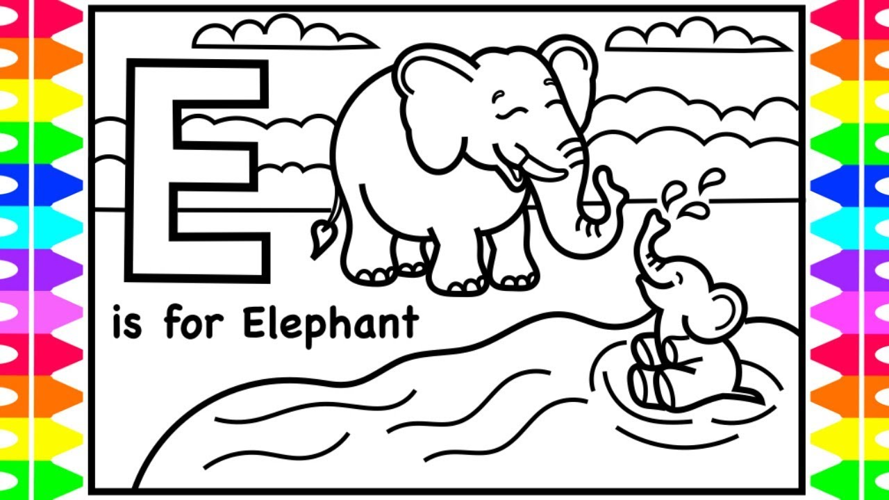 ABC Coloring Alphabets for Kids | E is for Elephant Coloring Page ...