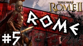 Total War: Rome II: Rome Campaign #5 ~ Army in the North!