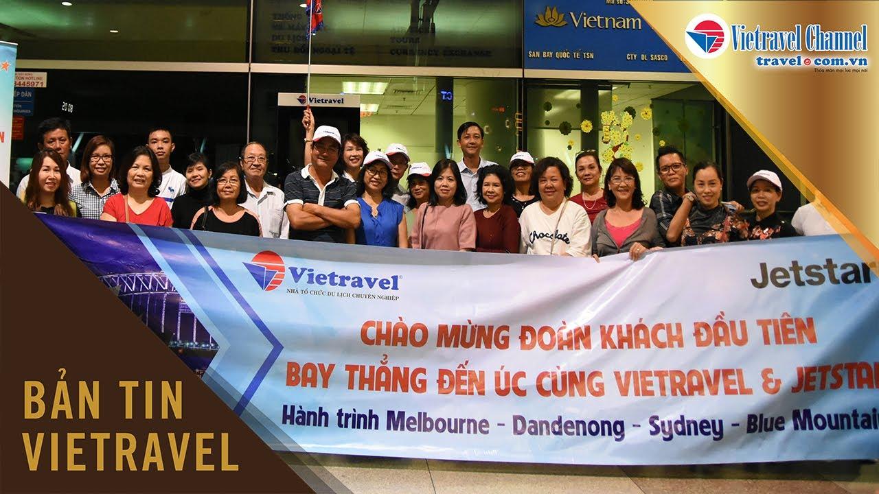 Đoàn khách đầu tên bay thẳng đến Úc cùng Vietravel | Vietravel