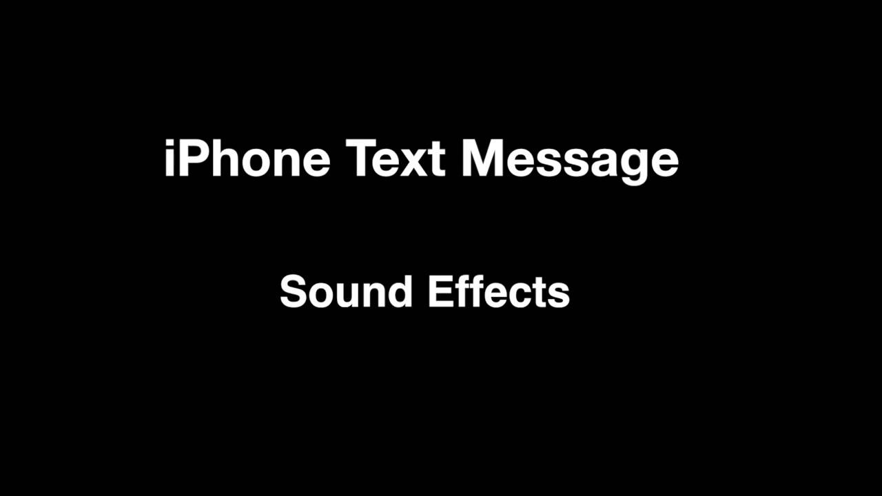 iphone text sound iphone text message sounds effects 8919