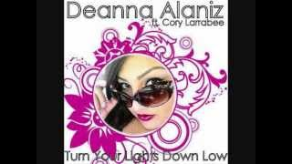 Turn Your Lights Down Low Deanna Alaniz ft. Cory Larrabee