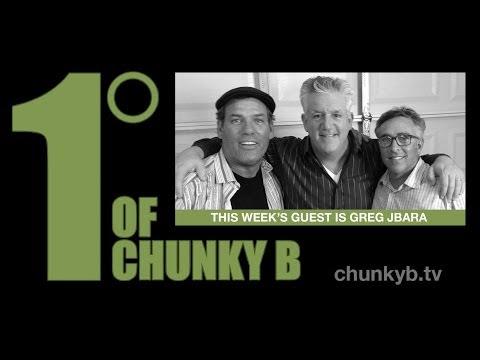 One Degree of Chunky B  Episode 16  Greg Jbara