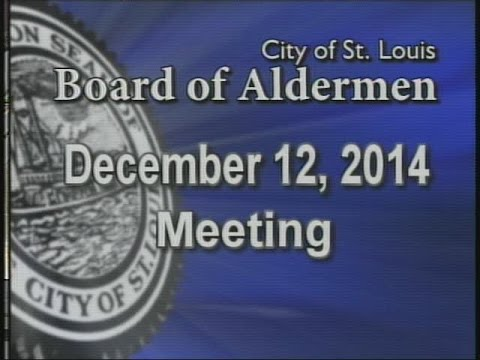 St. Louis Board of Aldermen Meeting: 12/12/14