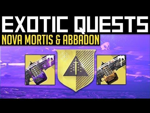 Destiny | EXOTIC QUESTS! - How to get Nova Mortis & Abbadon Quest's (Full Quest Guide)