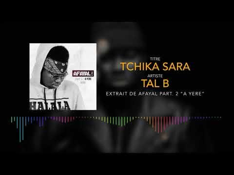 Tal B - Tchika Sara (Son Officiel) thumbnail