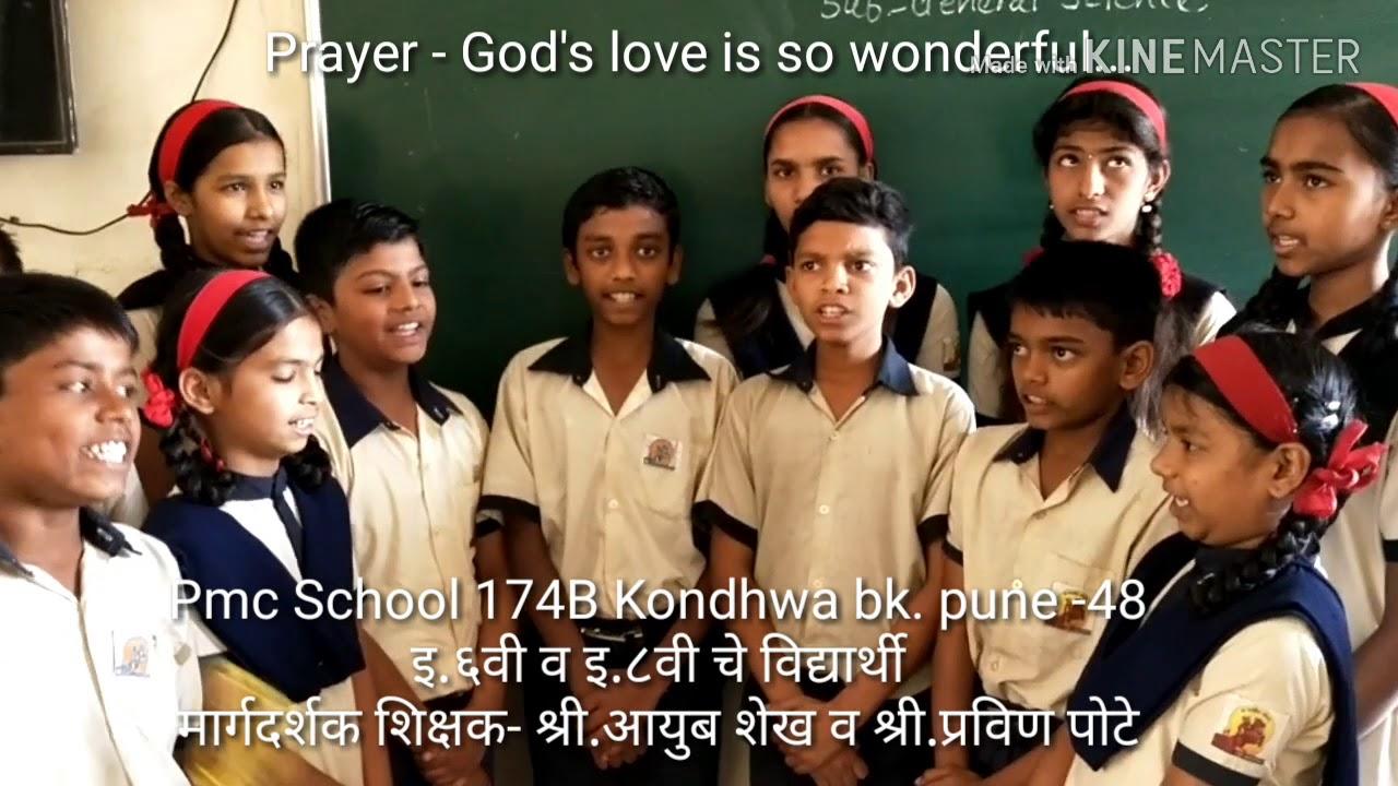 Prayer - God's love is so wonderful PMC174B kondhwa bk. Pune @Ayub Shaikh