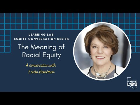 Learning Lab Equity Conversations Series: The Meaning of Racial ...