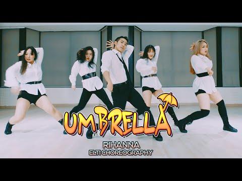 Rihanna - Umbrella : ELTI Choreography