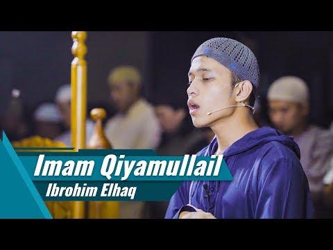 Download Lagu Imam Sholat Qiyamullail | Ibrohim Elhaq | Surat Al Fatihah & Surat Yusuf 1-37