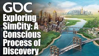 Exploring SimCity: A Conscious Process of Discovery