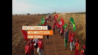 DICOTOMIA 2.0 | MOVIMENTO DOS TRABALHADORES RURAIS SEM TERRA