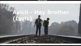 Avicii - Hey Brother Testo e Traduzione