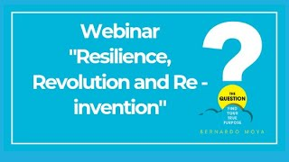 The Question webinar series - Resilience, Revolution and Re-invention