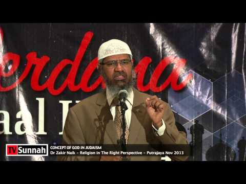 Concept of God in Judaism - Dr Zakir Naik