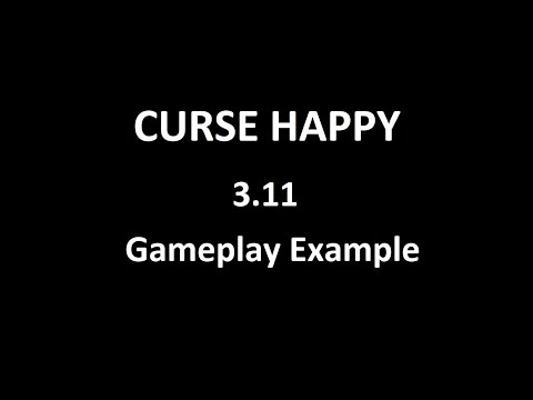 3.11 CURSE HAPPY Gameplay Example Video from YouTube · Duration:  10 minutes 1 seconds
