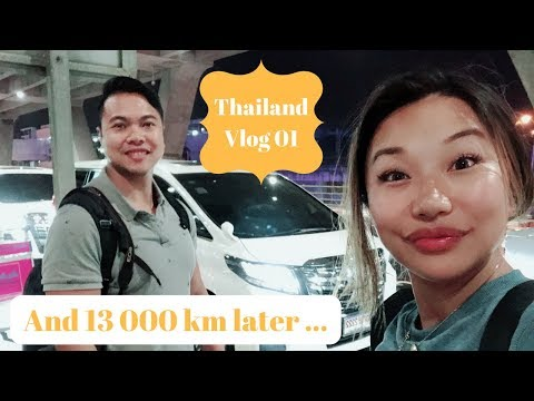 Thailand Vlog 01: And 13 000 km later...