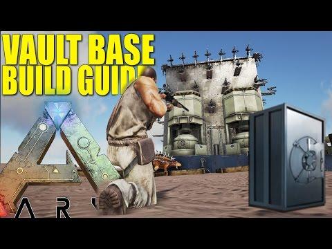 ARK: SURVIVAL EVOLVED - VAULT BASE BUILD GUIDE (HARD TO RAID 50+ VAULT BASE)
