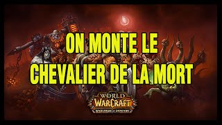 Wow Warlords of Draenor - On monte le Chevalier de la mort - Hoos Gaming