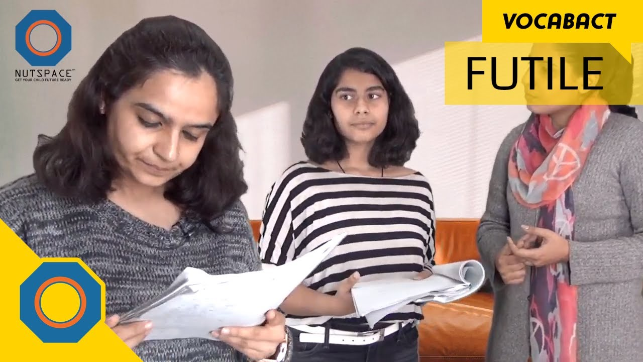 Download Futile Meaning | VocabAct | NutSpace
