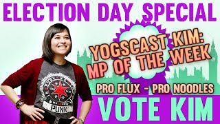 ELECTION DAY SPECIAL! Yogscast Kim: MP of the WEEK!