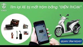 Chống trộm và Định vị GPS - VIKEY - Sản phẩm của tập đoàn công nghệ VIGO VN