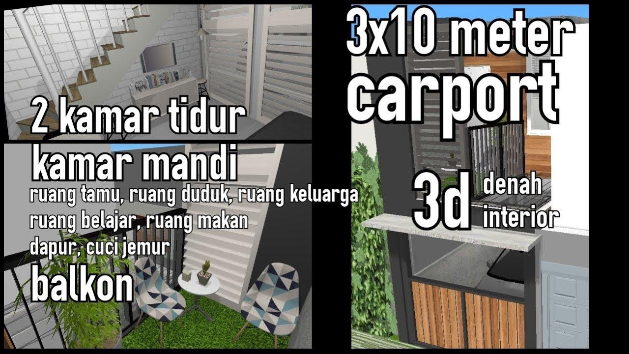 D39 1 Denah Rumah 3x10 Meter Carport 2 Kamar Tidur Kamar Mandi Youtube