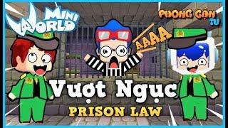 Mini World: Vượt ngục (Prison law) | Phong cận tv
