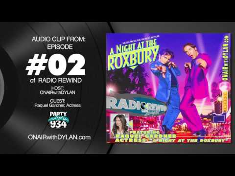 ON AIR WITH DYLAN talks with Raquel Gardner from A Night At The Roxbury
