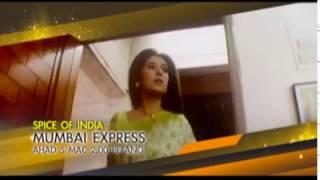 #SpiceOfIndia - Mumbai Express (5 Mac 2017)