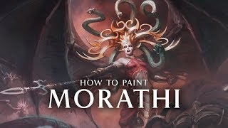 How to Paint Morathi.