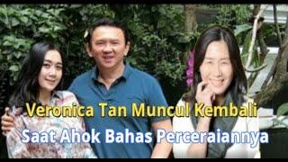 Veronica Tan Muncul Kembali, Saat Ahok Bahas Perceraiannya
