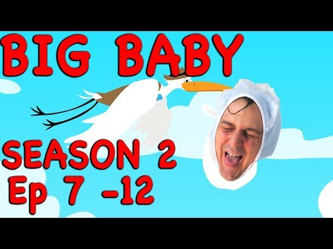 BIG BABY BIG BABY! EPISODES 7 -12