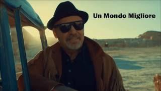 Vasco Rossi - Un Mondo Migliore (TESTO)