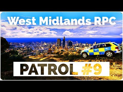 [West Midlands RPC] [Patrol #9] Officer Down!!